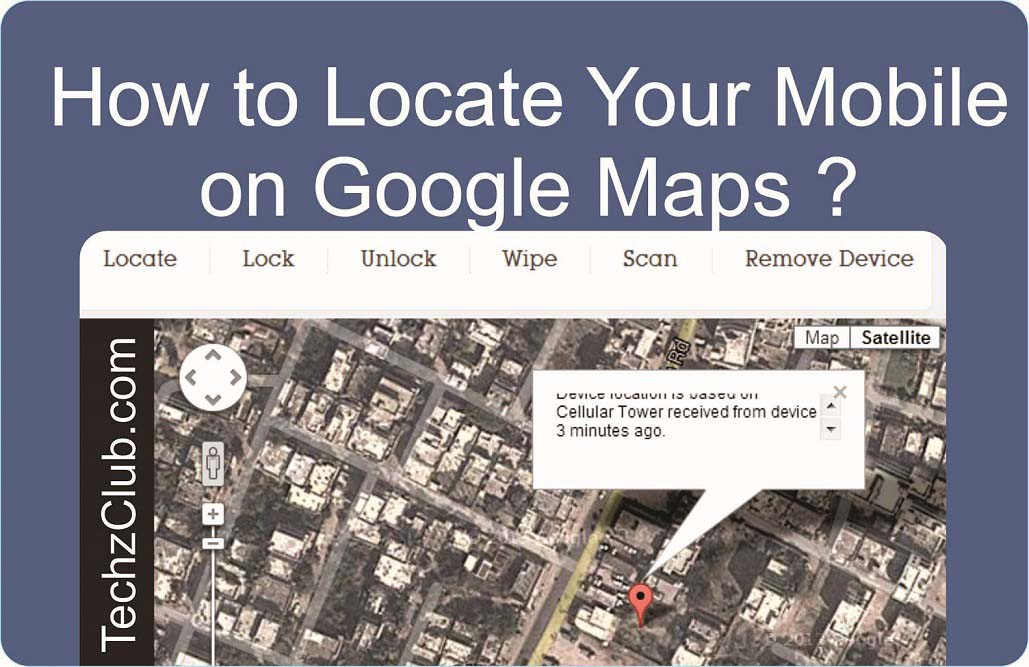 How to Track or Locate a Mobile on Google Maps ?
