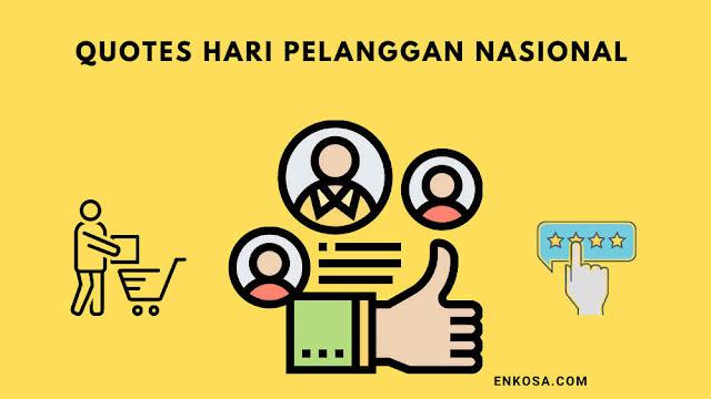 Quotes Ucapan Selamat Hari Pelanggan Nasional 4 September