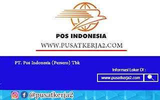 Rekrutmen Kerja SMA SMK D3 S1 Agustus 2020 PT Pos Indonesia