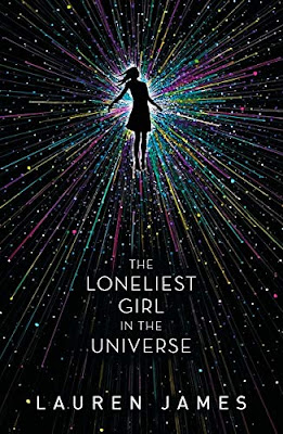 The Loneliest Girl in the Universe by Lauren James book cover