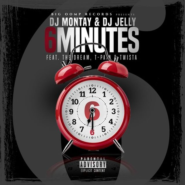 DJ Montay & DJ Jelly - 6 Minutes (Feat. The-Dream, T-Pain & Twista)