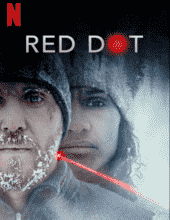 Red Dot (2021) HDRip Hindi Dubbed [HQ] Full Movie Watch Online Free