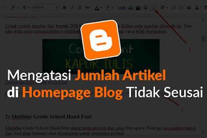 Cara Mengatasi Jumlah Postingan di Homepage Blog Tidak Sesuai atau Error