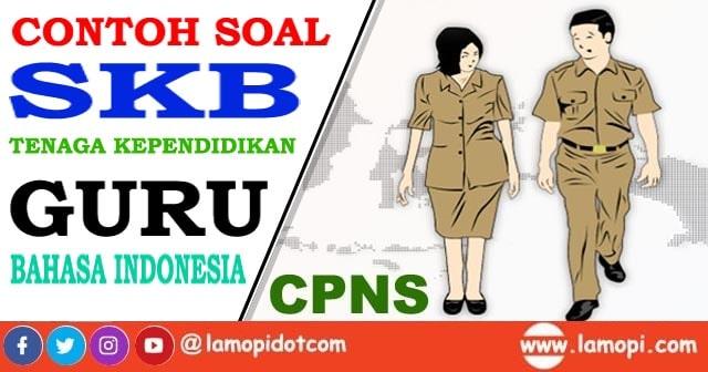 soal skb cpns guru bahasa indonesia
