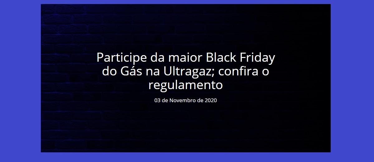 Promoção Ultragaz Black Friday 2020 Ganhe 20 Reais Desconto Com Cupom