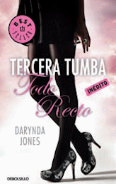 Tercera Tumba Todo Recto (Darynda Jones)