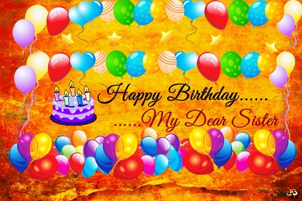 happy birthday sister images, happy birthday wishes for sister images and photos,happy birthday greetings for sister