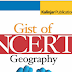 The Gist of NCERT Indian Geography pdf Notes in English for UPSC & PCS Exams