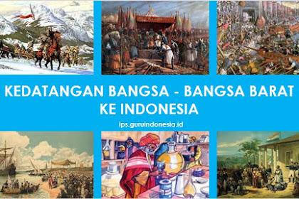 Latar Belakang Kedatangan Bangsa Barat ke Indonesia