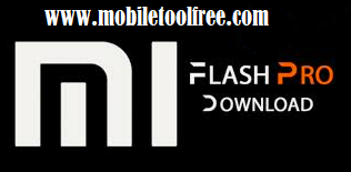 Mi Flash Tool PRO  Free Download
