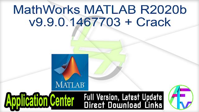 MathWorks MATLAB R2020b v9.9.0.1467703 + Crack