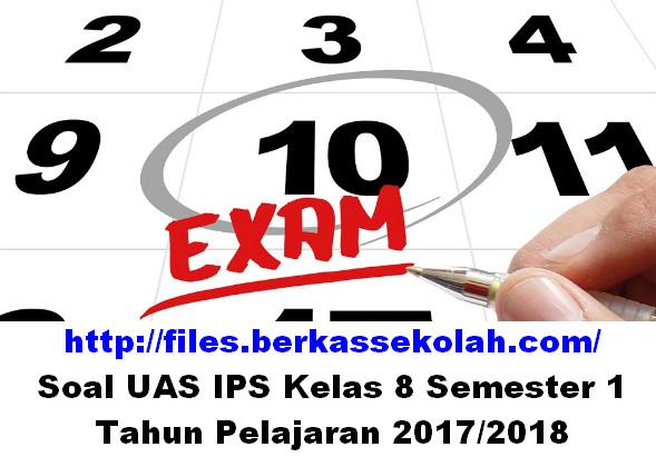 Soal UAS IPS Kelas 8 Semester 1 Tahun Pelajaran 2017/2018