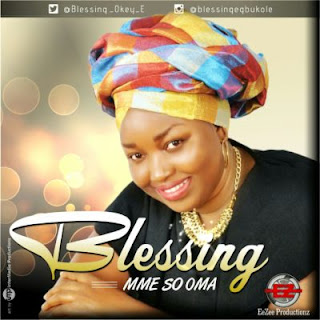 [MUSIC] Blessing – Mme So Oma