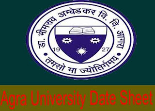 Agra University Date Sheet 2021 www.dbrau.org.in Scheme 2021 DBRAU Exam Date 2021