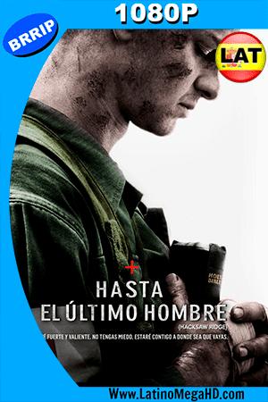 Hasta el Último Hombre (2016) Latino HD 1080P - 2016