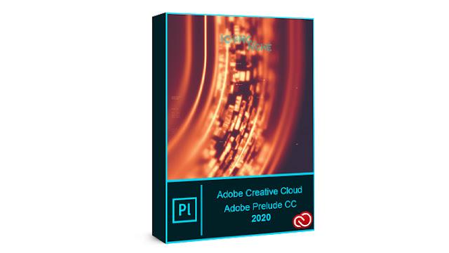 تحميل برنامج بريلود Adobe Prelude CC 2020 كامل مع التفعيل