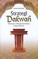 http://ajibayustore.blogspot.co.id/  STRATEGI DAKWAH PENERAPAN STRATEGI KOMUNIKASI DALAM DAKWAH