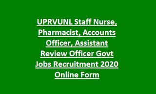 UPRVUNL Staff Nurse, Pharmacist, Accounts Officer, Assistant Review Officer Govt Jobs Recruitment 2020 Online Form