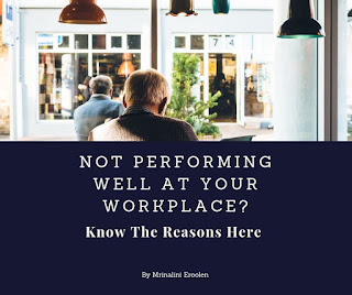 Not Performing Well At Your Workplace?