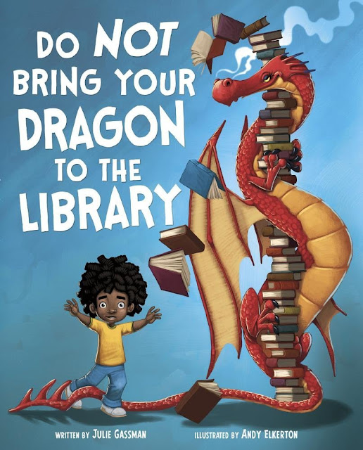 https://www.amazon.com/Not-Bring-Your-Dragon-Library/dp/1623706513/ref=sr_1_1?ie=UTF8&qid=1485308466&sr=8-1&keywords=don%27t+bring+your+dragon+to+the+library