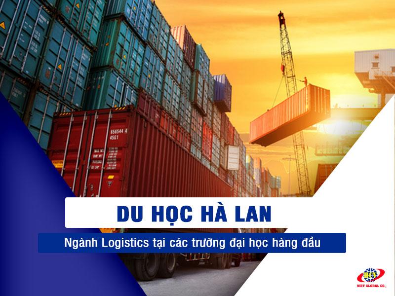 Du học Hà Lan: Học Logistics tại các trường Đại học hàng đầu Hà Lan