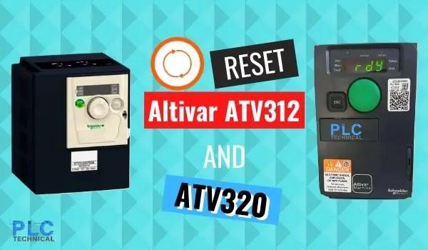Factory reset on Altivar ATV320 and Altivar ATV312