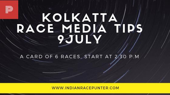 Kolkatta Race Media Tips 9 July