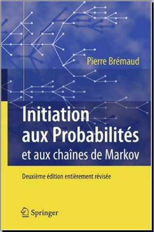 Livre : Initiation aux Probabilités et aux chaînes de Markov - Pierre Brémaud