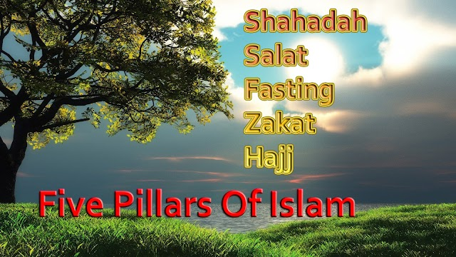 What are The Five Pillars Of Islam | Teachings Of The Quran