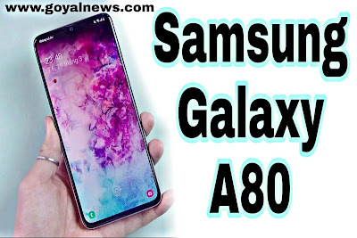 samsung galaxy A80 #goyalnews