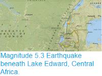 https://sciencythoughts.blogspot.com/2017/07/magnitude-53-earthquake-beneath-lake.html