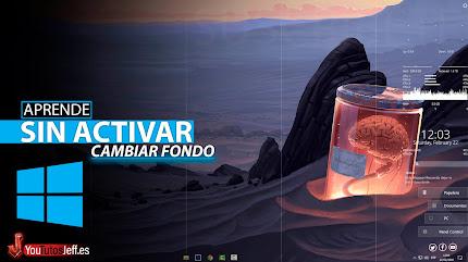 Como Cambiar Fondo de Pantalla en Windows 10 No Activado