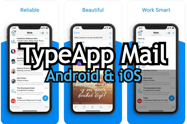 android typeapp mail client android app ios smartphones