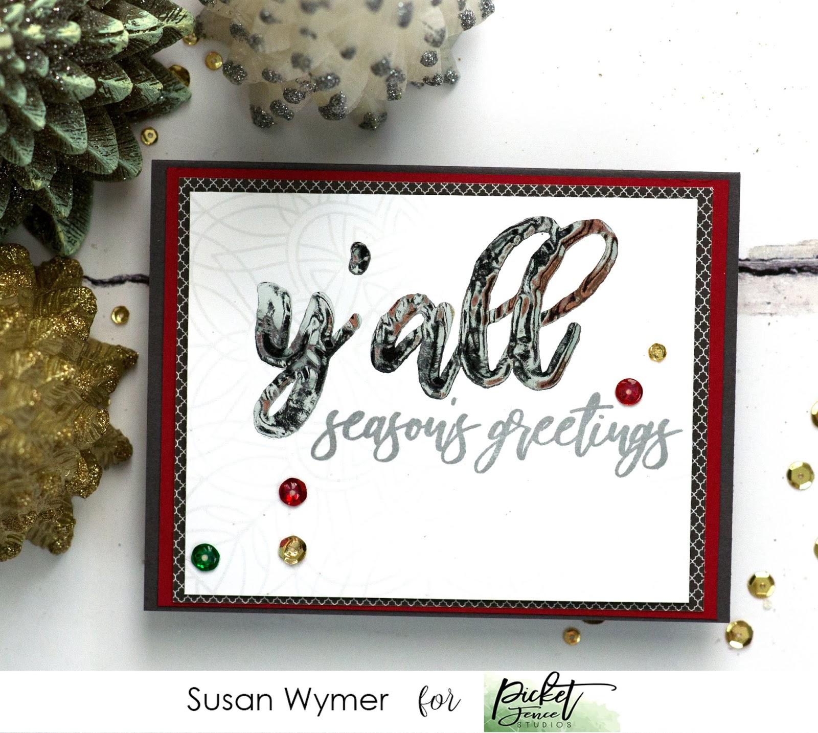 Susan Wymer Card Designs Picket Fence Studios Yall Christmas