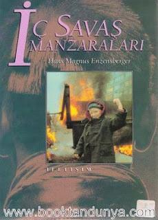 Hans Magnus Enzensberger - İç Savaş Manzaraları