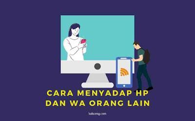 Cara menyadap HP