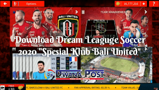 Download Game Dream Leaguge Soccer (DLS) Terbaru 2020 (Spesial Tim Bali United)