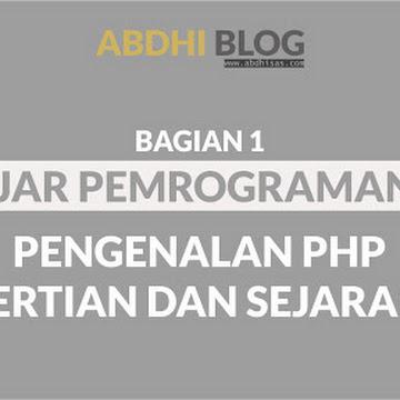 Pengenalan PHP - Pengertian dan Sejarah PHP - Belajar PHP Dasar 1