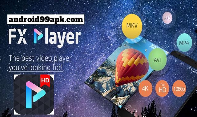 تطبيق FX Player - video v2.0.8 لتشغيل الموسيقي مدفوع بحجم 32 ميجابابت للأندرويد