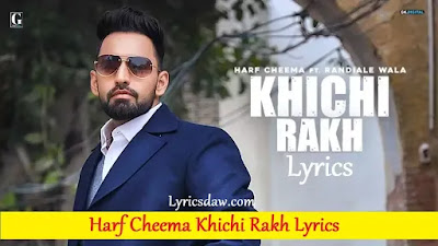 Harf Cheema Khichi Rakh Lyrics