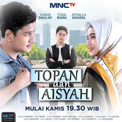 Topan dan Aisyah MNCTV