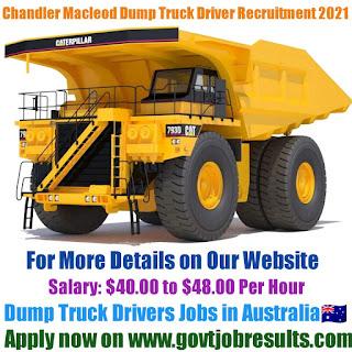 Chandler Macleod Dump Truck Driver Recruitment 2021-22