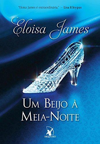 Um beijo à meia-noite - Eloisa James