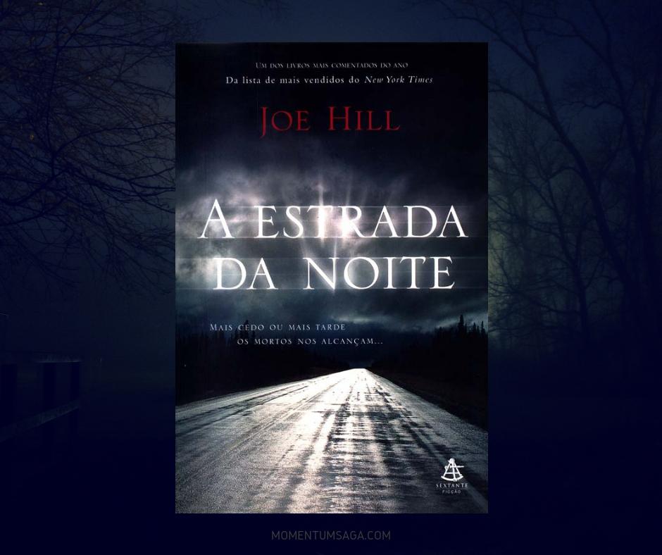 Resenha: A Estrada da Noite, de Joe Hill