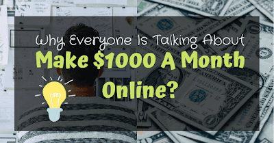 Why Is Everyone Talking About Make $1000 A Month Online?
