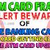 Debit Card Fraud Alert ATM Users - Beware of Fake Banking Calls