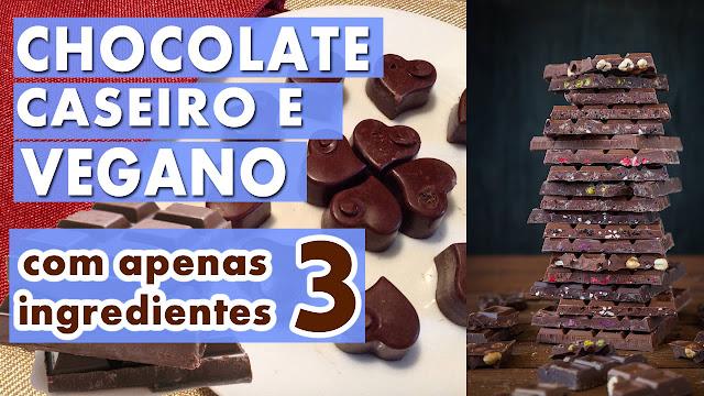Uau! Vídeo Receita de chocolate caseiro vegano com apenas 3 ingredientes!