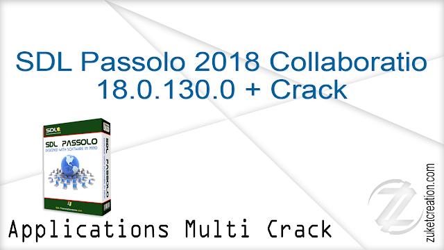 SDL Passolo 2018 Collaboratio 18.0.130.0 + Crack  |  125 MB