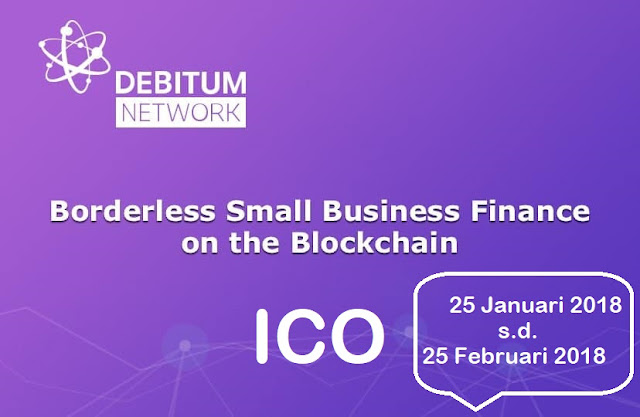 ICO Debitum Network - Menawarkan Teknologi Blockchain Untuk Pendanaan Usaha Kecil