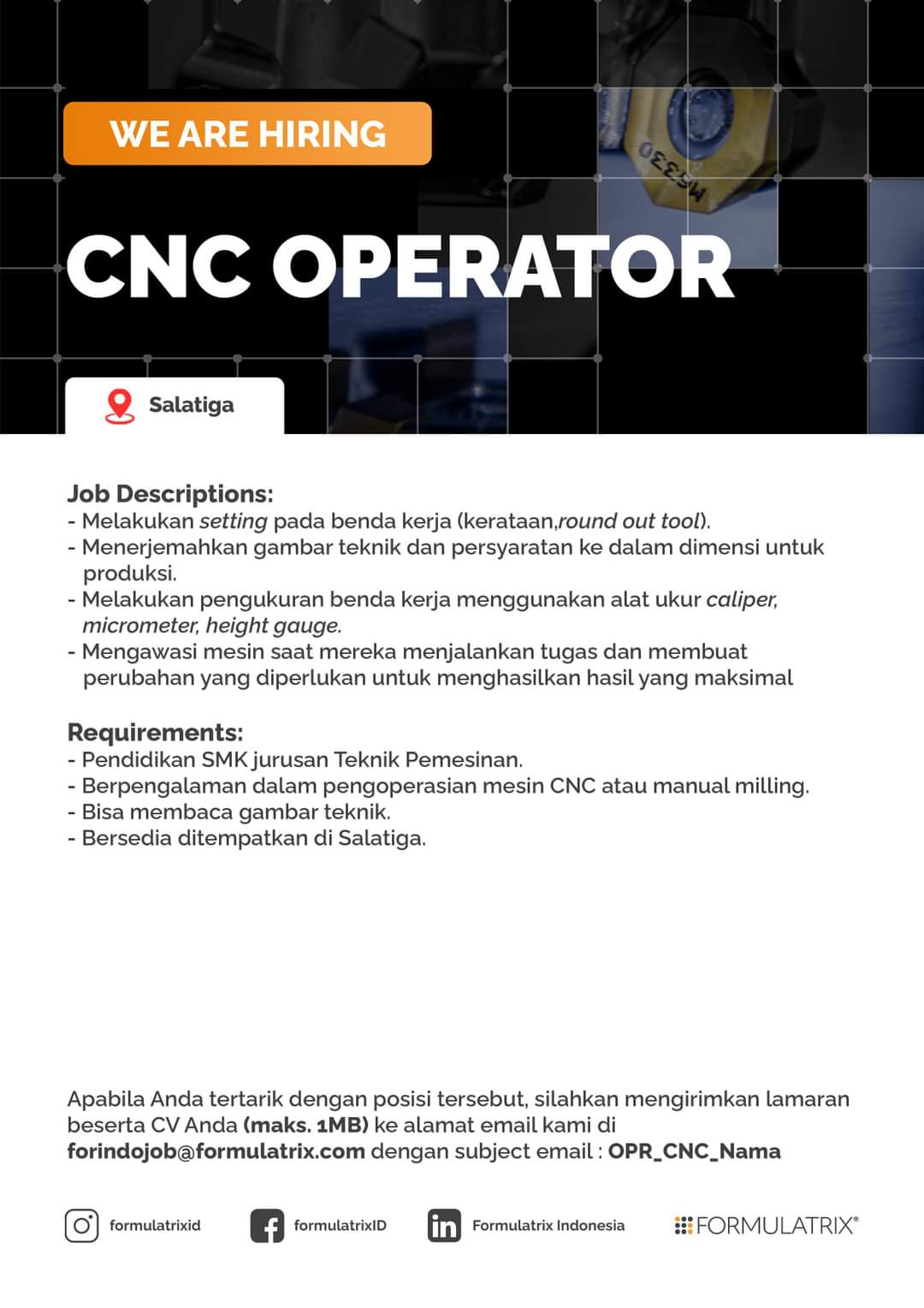 Lowongan Salatiga & Semarang Formulatrix Indonesia Untuk Posisi CNC Operator & Quality Control Staff